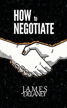 #freebooks – How to Negotiate by James Delaney