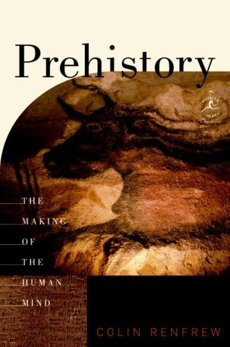 Amazon prehistory the making of the human mind modern prehistory the making of the human mind modern library chronicles series book 30 fandeluxe Images