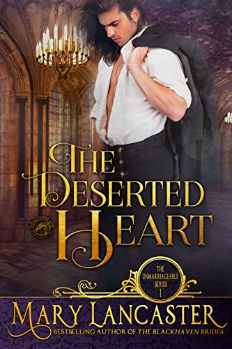 Pdf Romance The Deserted Heart: Unmarriageable Series (Unmarriagable Series Book 1)