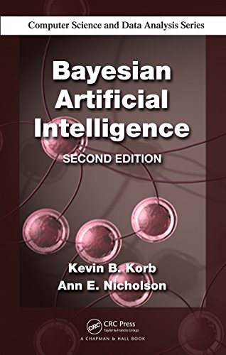 Download Bayesian Artificial Intelligence, Second Edition (Chapman & Hall/CRC Computer Science & Data Analysis) Pdf