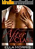 After Class (The After Class Romance Series Book 1)