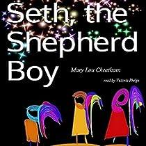 SETH, THE SHEPHERD BOY