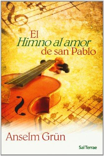El Himno al amor de San Pablo - Grün, Anselm