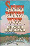 Seven Rivers West, Edward Coolbaugh Hoagland, 0671607537