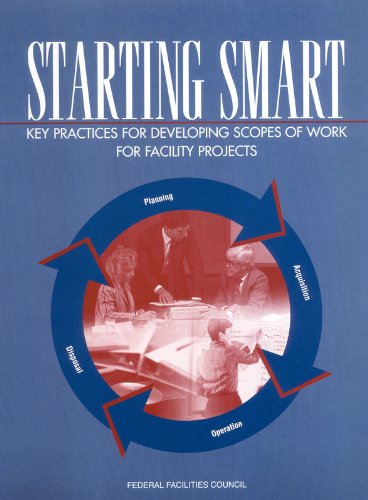 Starting Smart: Key Practices for Developing Scopes of Work for Facility Projects