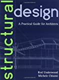 img - for Structural Design: A Practical Guide for Architects by James R. Underwood (1998-03-19) book / textbook / text book