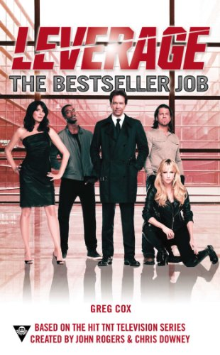 The Bestseller Job (A Leverage Novel Book 3)
