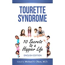 Tourette Syndrome: 10 Secrets to a Happier Life