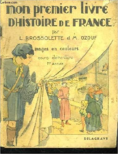 Amazon Fr Mon Premier Livre D Histoire De France Cours