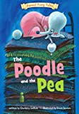 The Poodle and the Pea, Charlotte Guillain, 1410950263