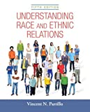 img - for Understanding Race and Ethnic Relations Plus NEW MyLab Sociology for Race and Ethnicity -- Access Card Package (5th Edition) book / textbook / text book