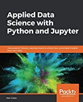 Applied Data Science with Python and Jupyter Front Cover