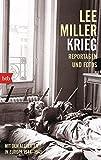 Krieg: Mit den Alliierten in Europa 1944-1945. Reportagen und Fotos
