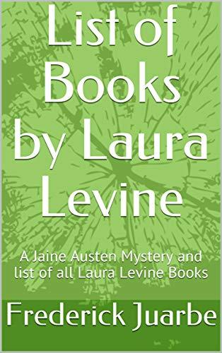 List of Books by Laura Levine: A Jaine Austen Mystery and list of all Laura Levine Books