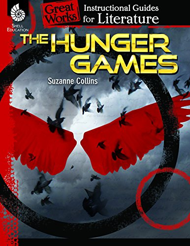 The Hunger Games: An Instructional Guide For Literature (Great Works)