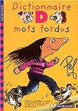 """Afficher """"Les aventures de la famille Motordu. Dictionnaire d i.e. des mots tordus"""""""