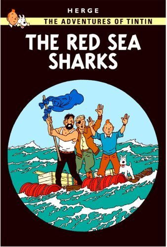 Download Red Sea Sharks (Adventures of Tintin) by Herge published by Egmont Books (2003) [Hardcover] ebook