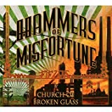 Fields/Church of Broken Glass by Hammers of Misfortune (2010-08-03)
