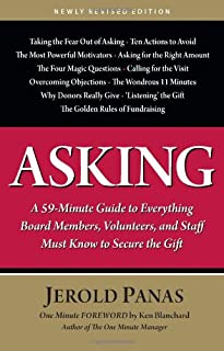 Book Cover: Asking: A 59-Minute Guide to Everything Board Members, Volunteers, and Staff Must Know to Secure the Gift, Newly Revised Edition