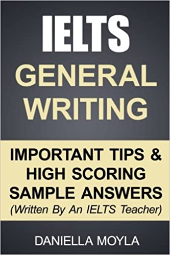 IELTS General Writing: Important Tips & High Scoring Sample Answers