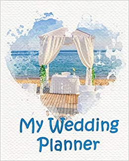 My Wedding Planner: Planning your wedding so it is the way