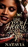 Use Your Heart and Not Your Eyes