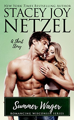Summer Wager (Romancing Wisconsin Book 16) by [Netzel, Stacey Joy]