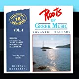 Roots Of Greek Music Vol. 4: Romantic Ballads