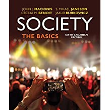 Society: The Basics, Sixth Canadian Edition, Loose Leaf Version (6th Edition)