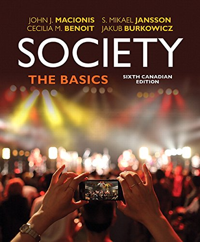 Society: The Basics, Sixth Canadian Edition, Loose Leaf Version (6th Edition)