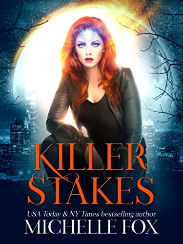 - Killer Stakes (Immortal Kin Book 2)