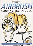 Basic Airbrush Painting Techniques, Judy Martin, 089134585X