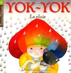 "Afficher ""Yok-Yok n° 6 La pluie"""