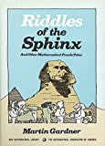 Riddles of the Sphinx (Anneli Lax New Mathematical Library)