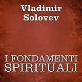 I fondamenti spirituali [The Spiritual Foundations]