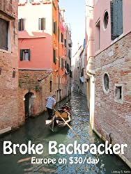 Broke Backpacker: Europe on $30 a Day