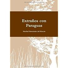 Extraños con Paraguas (Spanish Edition)