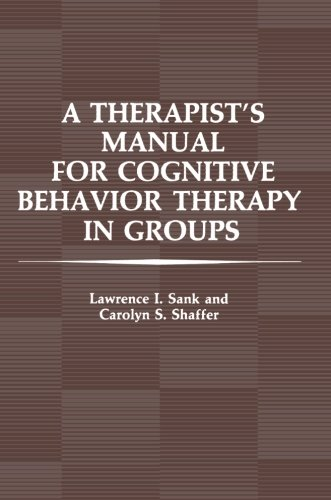 A Therapist's Manual for Cognitive Behavior Therapy in Groups