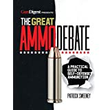 The Great Ammo Debate - A Practical Guide to Self-Defense Ammunition
