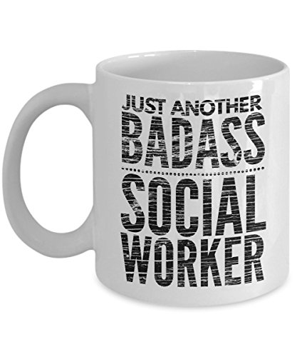 Just Another Badass Social Worker Mug - Cool Coffee Cup