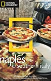 National Geographic Traveler: Naples and Southern Italy, 2nd edition