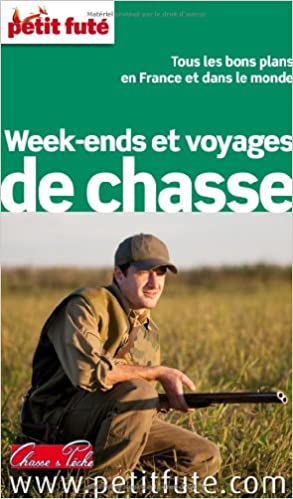 Livre gratuits Petit Futé Week-ends et voyages de chasse pdf, epub ebook