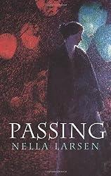 By Nella Larsen - Passing (Dover Books on Literature & Drama) (Dover Ed) (9/26/04)