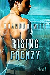 Rising Frenzy (Men of Myth Book 2)