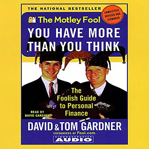 The Motley Fool: You Have More than You Think