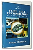 Fuel Cell Technology Handbook (Handbook Series for Mechanical Engineering)