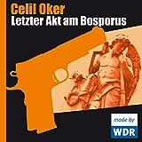 Front cover for the book Letzter Akt am Bosporus: Ein Fall für Remzi Ünal by Celil Oker