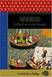 Sindbad: And Other Stories From The Arabian Nights