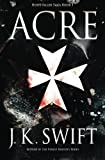 Acre (Hospitaller Saga) (Volume 1)