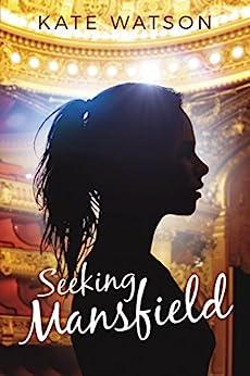Seeking Mansfield by [Watson, Kate]